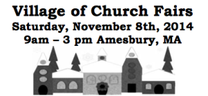 Village of Church Fairs-Amesbury @ Throughout 12+ Participating Amesbury Churches